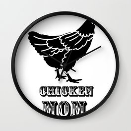 Chicken Mom Poultry Love Mothers Day Gifts Wall Clock
