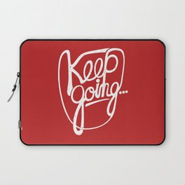 KEEP GO/NG Laptop Sleeve