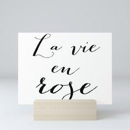 La vie en rose Mini Art Print