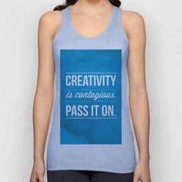 Creativity is contagious, Pass it on! Unisex Tank Top