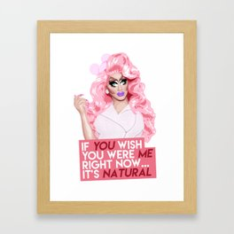 """If you wish you were me right now"" Trixie Mattel, RuPaul's Drag Race Framed Art Print"