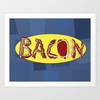 bacon Art Prints featuring Bacon by creativecurran