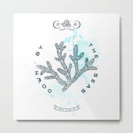 Coral - Salt Club 76 - Down by the Sea Metal Print