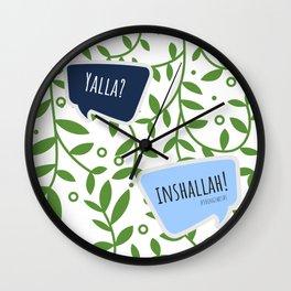 Yalla? Inshallah! Wall Clock