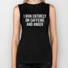 Caffeine And Anger Funny Quote Biker Tank
