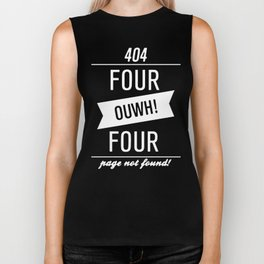 404 - four ouwh! four , page note pound Biker Tank