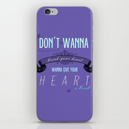 Give Your Heart a Break iPhone Skin