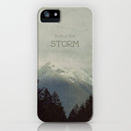 Brave the Storm iPhone Case