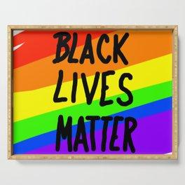 BLACK LIVES MATTER (Rainbow) Serving Tray