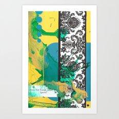 Fortune Not Found Art Print