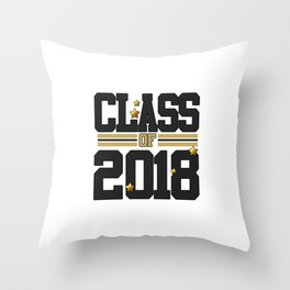 class of 2018 graduation grade senior 2018 new student love art gold hot Throw Pillow