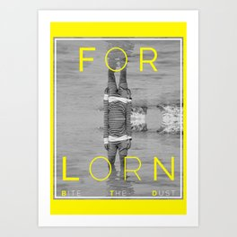 FORLORN Art Print