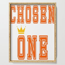 """Great Tee typography design saying """"Chosen"""" and showing your the chosen one! The crowned Chosen one. Serving Tray"""