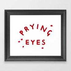 Prying Eyes Framed Art Print