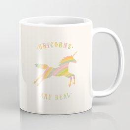 Unicorns Are Real Coffee Mug