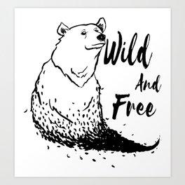 Wild and free bear Art Print