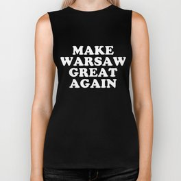 Make Warsaw Great Again TShirt Biker Tank