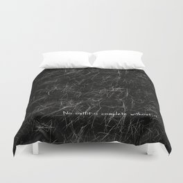 No Outfit Is Complete Without It Duvet Cover