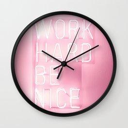 Work Hard, Be Nice Wall Clock