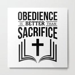 Obedience Metal Print