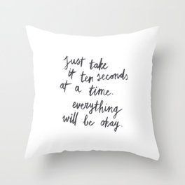 Ten Seconds At A Time Throw Pillow