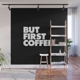 But First Coffee Typography Poster Black and White Office Decor Wake Up Espresso Bedroom Posters Wall Mural