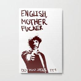 Pulp Fiction Samuel L Jackson English Motherfucker Do You Speak It? Metal Print