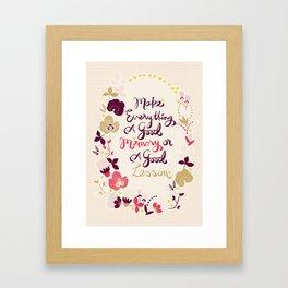 Make Everything Framed Art Print