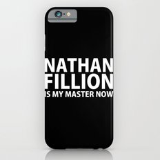 Nathan Fillion Is My Master Now Slim Case iPhone 6s