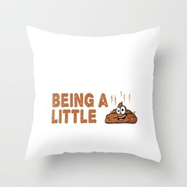 """Sarcastic Shirt Full Of Sarcasms Saying """"Sorry We're Late I Was Being A Little Shit"""" T-shirt Throw Pillow"""