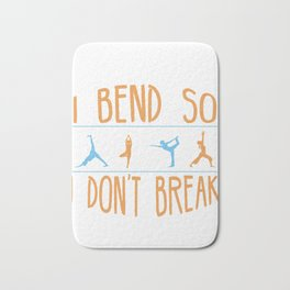 Bend So I Don't Break Fun Fitness Exercise Dance Bath Mat