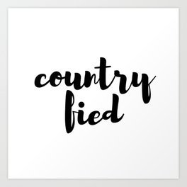 countryfied Art Print