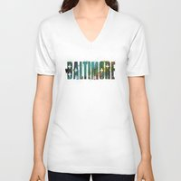 baltimore V-neck T-shirts featuring Baltimore by Tonya Doughty