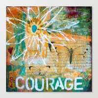 courage Canvas Prints featuring Courage by kathleentennant