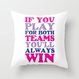 If You Play for Both Sides Funny Bisexual T-shirt Throw Pillow
