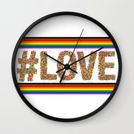 Love is Love GAY PRIDE SEASON LGBT QUEER ART Wall Clock