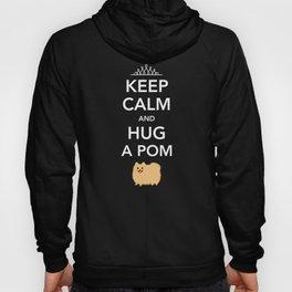 Keep Calm And Hug A Pom - Tan Pomeranian Hoody