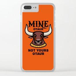 Mineotaur Not Yoursotaur - Funny Minotaur Pun Clear iPhone Case