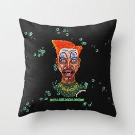 She Took Money From a Clown Throw Pillow