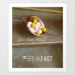 For the Love of Breakfast Art Print