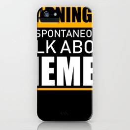 Statement Memes Humor Lol Internet Joke iPhone Case