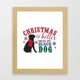 Christmas is Better with My Black Dog Framed Art Print