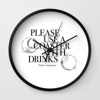 coasters Wall Clocks featuring Please Use A Coaster by Phil Perkins