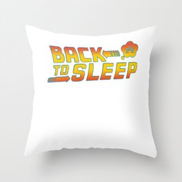 Back to the sleep Throw Pillow