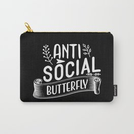 Anti social butterfly sassy & sarcastic quote 2020 Carry-All Pouch
