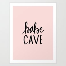 Pink and black babe cave typography Art Print