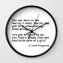 The beauty I want ― F. Scott Fitzgerald quote Wall Clock