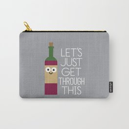 When You're Feeling Merlot Carry-All Pouch