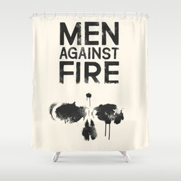 Men Against Fire Shower Curtain