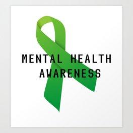 Mental Health Awareness Art Print